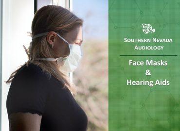 Face Masks & Hearing Aids