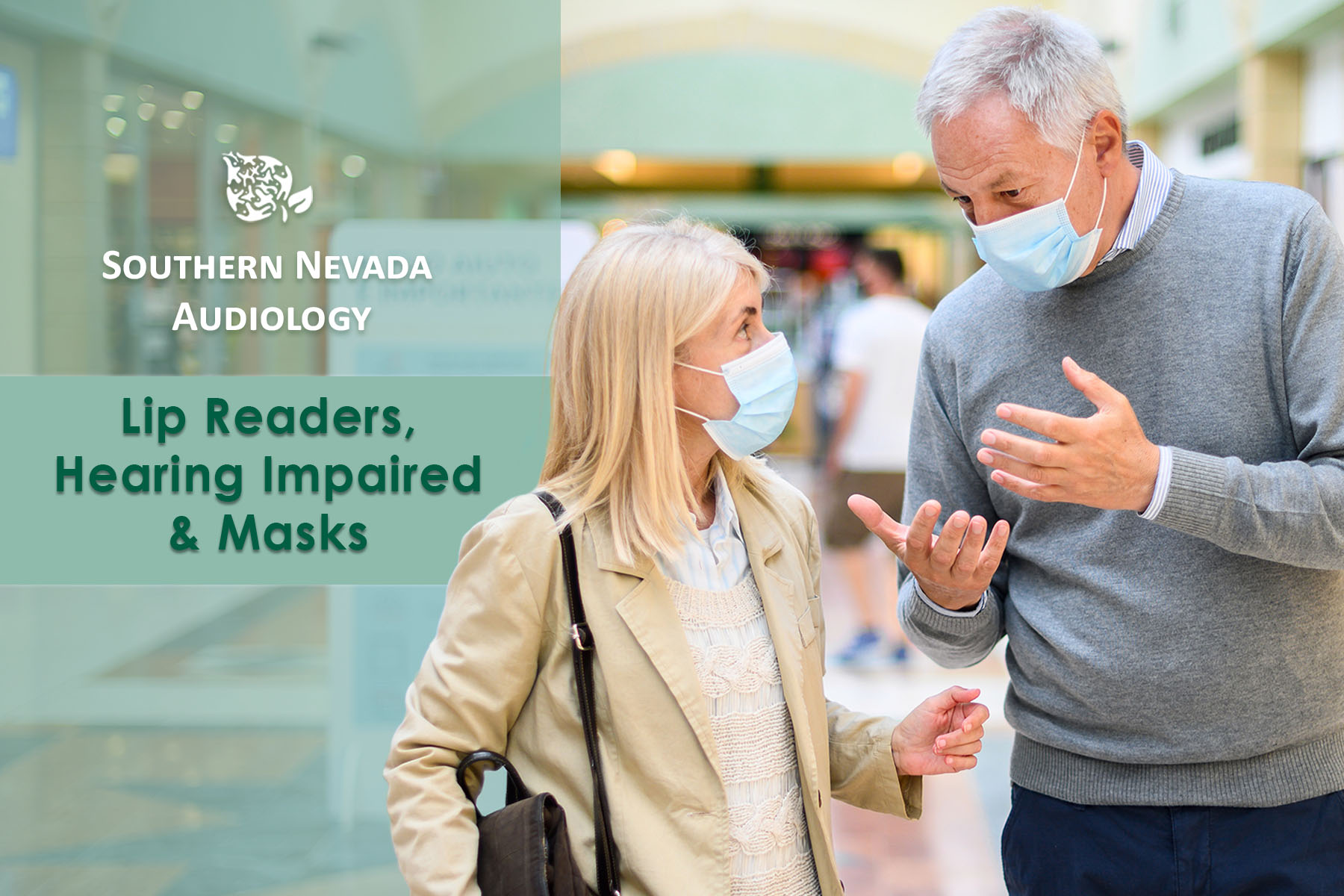 Lip Readers, Hearing Impaired & Masks