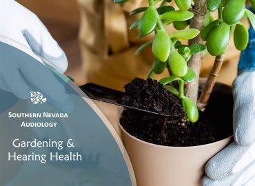 Gardening & Hearing Health